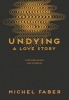 Michel Faber,Undying