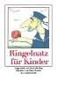 Ringelnatz, Joachim,Ringelnatz für Kinder