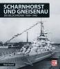 Holger Nauroth,Scharnhorst und Gneisenau