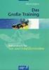 Küpers, Alfons,Das Große Training. Arbeitsbuch für Tast- und Computerschreiben
