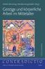 ,Geistige und k?rperliche Arbeit im Mittelalter
