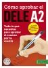 ,Cómo aprobar el DELE A2
