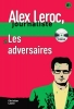 ,<b>Alex Leroc - Les adversaires + CD</b>