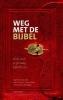 Sigrid  Coenradie, Bert  Dicou, Anne Claar  Thomasson-Rosingh,Weg met de Bijbel