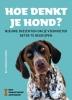 <b>Bo  Söderström</b>,Hoe denkt je hond?