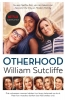 <b>William  Sutcliffe</b>,Otherhood