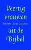 Rene van Loenen,Veertig vrouwen uit de bijbel