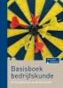 Sytse  Douma, Stijn van den Hoogen,Basisboek bedrijfskunde (vierde druk) - Een inleiding in management en ondernemerschap