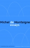 <b>Michel de Montaigne</b>,De essays
