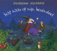 Julia  Donaldson,Stap maar op mijn bezemsteel