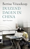 <b>Bettine  Vriesekoop</b>,Duizend dagen in China