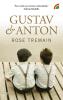 Rose Tremain,Gustav & Anton