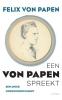 Felix von Papen,Een von Papen spreekt