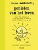 Anne van Stappen,Genieten van het leven