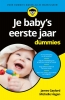 Dr. James  Gaylord, Michelle  Hagen,Je baby`s eerste jaar voor Dummies