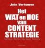 John  Verhoeven,Het wat en hoe van contentstrategie