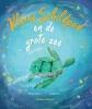 <b>Becky  Davies</b>,Kleine Schildpad en de grote zee