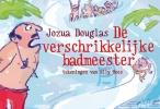 <b>Jozua  Douglas</b>,De verschrikkelijke badmeester DL