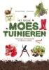 <b>Hans van Eekelen</b>,Praktijkboek Het nieuwe moestuinieren - moestuin