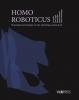 <b>An  Jacobs, Lynn  Tytgat, Michel  Maus, Romain  Meeusen, Bram  Vanderborght</b>,Homo Roboticus