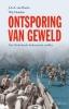 <b>J.J.A. van Doorn</b>,Ontsporing van geweld
