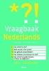 <b>Eric  Tiggeler</b>,Vraagbaak Nederlands - Van spelling tot stijl: snel een helder antwoord op taalvragen
