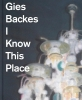 Mischa  Andriessen, Kees  Verbeek,Gies Backes - I Know This PLace