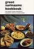 <b>A.A.  Starke, M.  Samsin-Hewitt</b>,Groot Surinaams kookboek