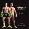 ,<b>Dubbelaars/Doubles II</b>