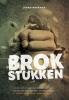 <b>Johan  Werkman</b>,Brokstukken