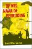 <b>Bert  Wiersema</b>,Op weg naar de bevrijding