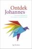 <b>Age Romkes</b>,Ontdek Johannes