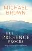 Michael  Brown ,Het Presence -proces