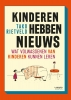 <b>Tako  Rietveld</b>,Kinderen hebben nieuws