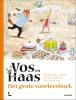 <b>Sylvia Vanden Heede</b>,Het grote voorleesboek van Vos en Haas