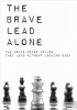 <b>David  Grigoryan</b>,The Brave Lead Alone