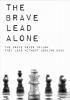 David  Grigoryan,The Brave Lead Alone