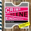 <b>Eugène  Baak</b>,Crime Scene Eindhoven