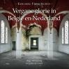 <b>Wigo  Worsseling, Julius de Groot</b>,Vergane glorie in België en Nederland - Exploring Urban Secrets