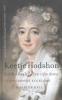 <b>Els  Kloek, Maarten  Hell</b>,Keetje Hodson (1768-1829)