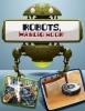 Kathryn  Clay ,Robots in actie - Robots, handig hoor!