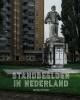 Shinji  Otani Pepijn  Reeser,Standbeelden in Nederland