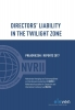 <b>Nederlandse Vereniging voor Rechtsvergelijkend en Internationaal Insolventierecht (NVRII) / Netherlands Association for Comparative and International Insolvency Law (NACIIL)</b>,Directors liability in the twilight zone