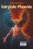 <b>Marina  Theunissen</b>,Fairytale Phoenix