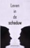 <b>Jana Van Der Fraenen</b>,Leven in de schaduw