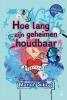<b>Manon  Sikkel</b>,Hoe lang zijn geheimen houdbaar? - dyslexie uitgave