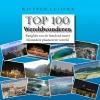 Wilfred  Luijckx ,Top 100 Wereldwonderen