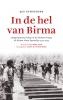 <b>Jan  Schneider</b>,In de hel van Birma