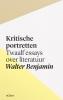 Walter  Benjamin ,Kritische portretten