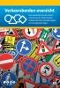 <b>Verkeersbordenoverzicht</b>,een overzicht van de meest voorkomende Nederlandse verkeersborden, bebakeningen en bewegwijzeringen